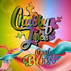 Chubby Juice Opal Burst 100ml zero Nicotine
